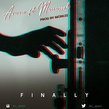 Avwon ft Manasseh - Finally