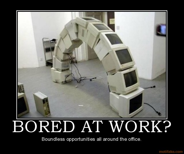 bored-at-work-demotivational-poster-1217