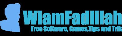WiamFadlilah | Free Software Games Tips and Trick