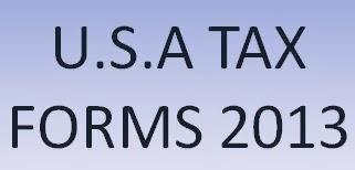 U.S.A TAX FORMS 2013
