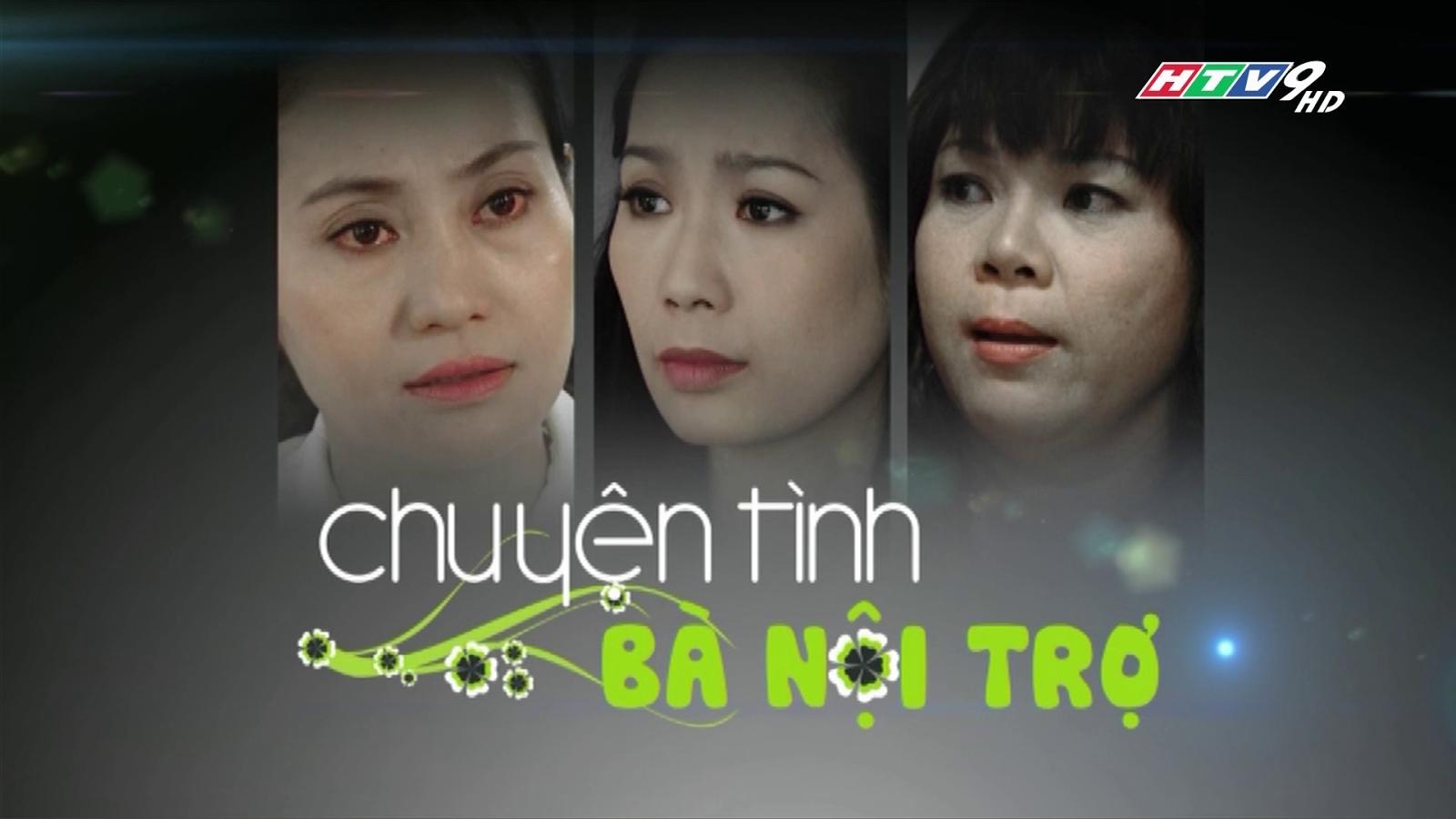 Chuyện Tình Bà Nội Trợ – Huy Khánh PhimVN 2015 33/33 TẬP