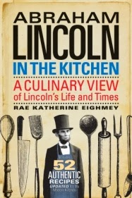 Abraham Lincoln cooked! Read about it in this new book.