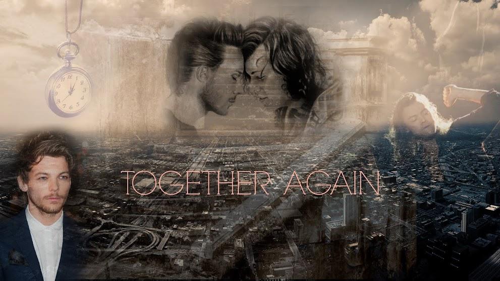 Together Again [L.S. AU] [BEFEJEZETT]