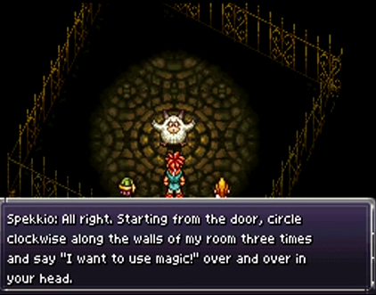 Crono, Marle, and Lucca learn magic from Spekkio, the Master of War, at the End of Time