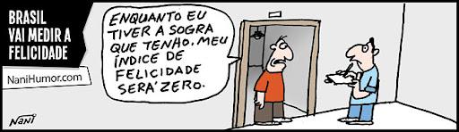 Tirinhas: Brasil vai medir felicidade