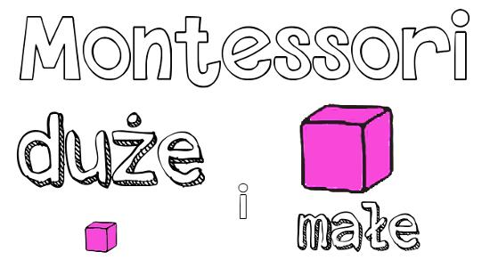 Montessori duże i małe