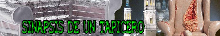 Sinapsis de un Tapicero