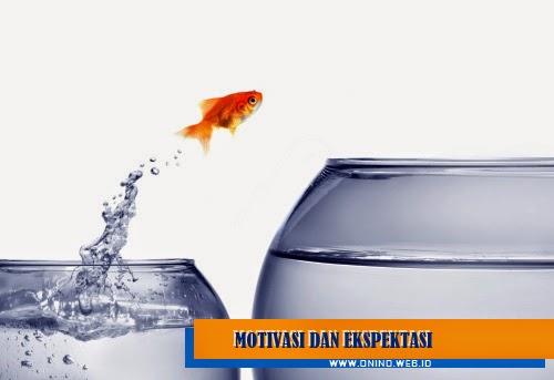 pengertian motivasi ekspektasi adalah
