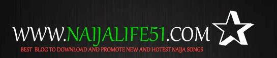 www.Naijalife51.com