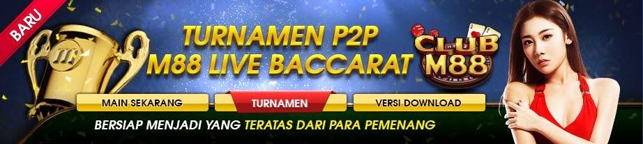 Turnamen Bakarat Online M88 Di Asia
