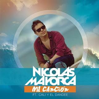 Nicolás Mayorca - Mi Canción (ft. Cali Y El Dandee)