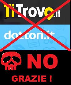 TiTrovo e Dottori.it NO GRAZIE