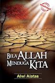 Bila Allah Menduga Kita (Malaysia - 2010 - bestseller)