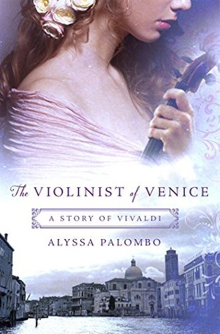 The Violinist of Venice by Alyssa Palombo book cover