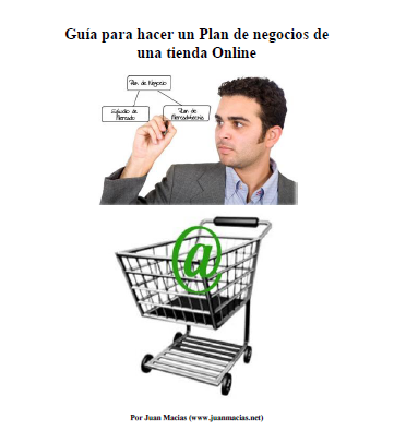 guia para hacer un plan de negocios de una tienda online Guía para hacer un Plan de negocios de una Tienda Online