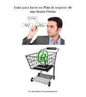 Guía para hacer un Plan de negocios de una tienda Online