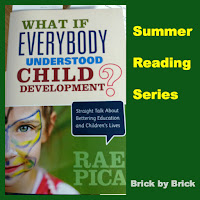 What If Everybody Understood Child Development? (Brick by Brick)