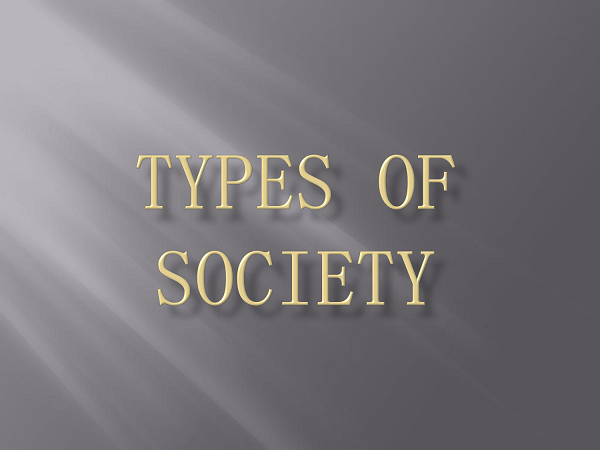 types of societies A society is a group of individuals involved in persistent social interaction, or a large social group sharing the same geographical or social territory, typically.