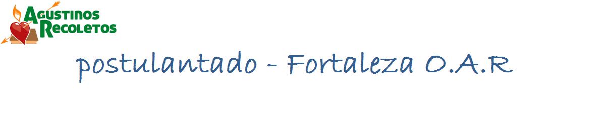 postulantado - Fortaleza O.A.R