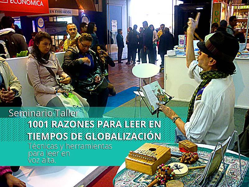 Seminario Taller 1001 RAZONES PARA LEER EN TIEMPOS DE GLOBALIZACIÓN