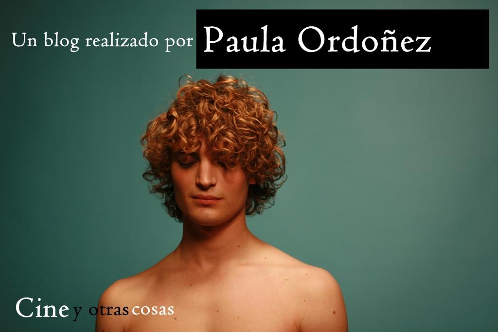 Paula Ordoñez.Cine y otras cosas
