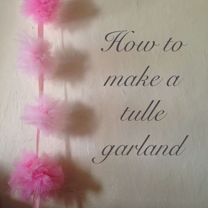 how to make a tulle garland