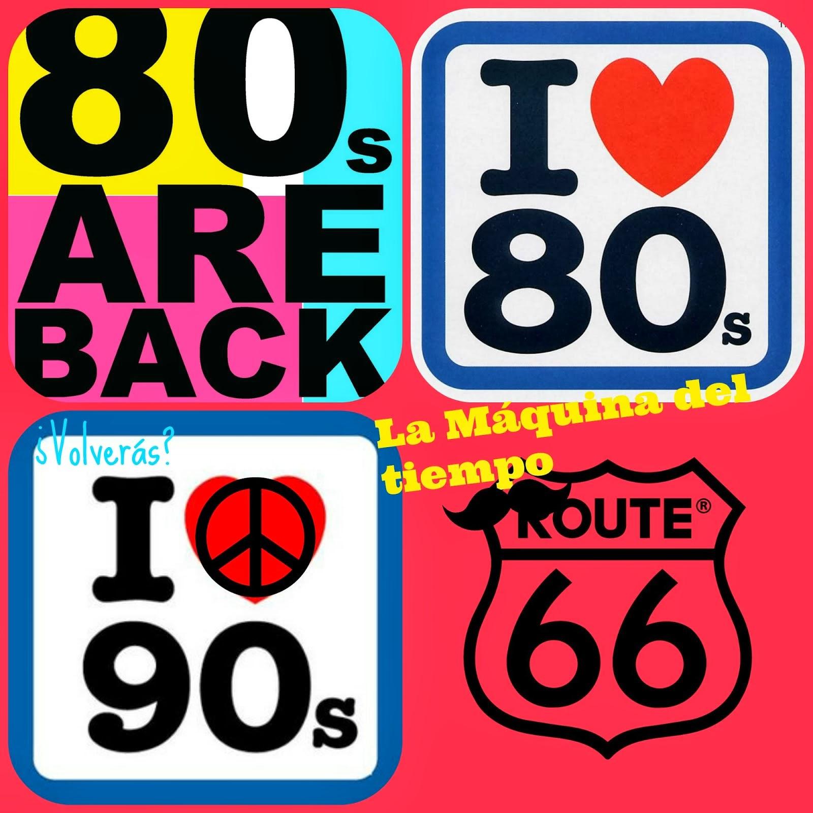 Los 80 & 90 han vuelto