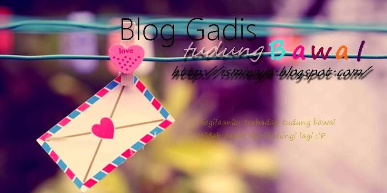 ::Blog Gadis Tudung Bawal::