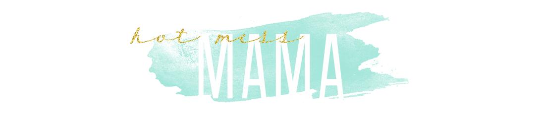 <center>Hot Mess Mama</center>