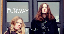 PROJECT FUNWAY: FRAMTID