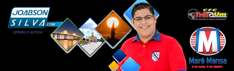 Blog do Joabson Silva | Opinião e notícia