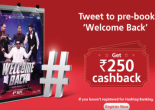 Get  250 cashback on pre-booking up to 4 movie tickets Via kotak : Buytoearn