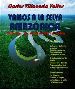 ♠ VAMOS A LA SELVA AMAZÓNICA: libro de cuentos y poesías, para adquirirlo en odesi12@yahoo.es