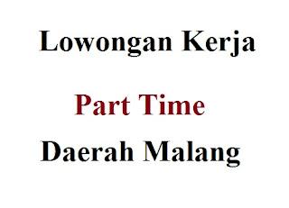Lowongan Kerja Partime Daerah Malang