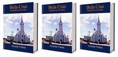 BELA CRUZ — biografia do município (eBook)