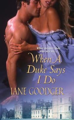 Book cover of When a Duke Says I Do by Jane Goodger (historical romance novel)