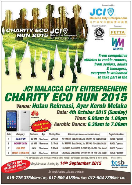 Saturday and Sunday Run : 19 Sept ,26 Sept and 4 OCt , JCI Malacca Eco Charity Run 2015