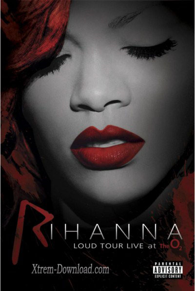 Rihanna Loud Tour – Live at The O2