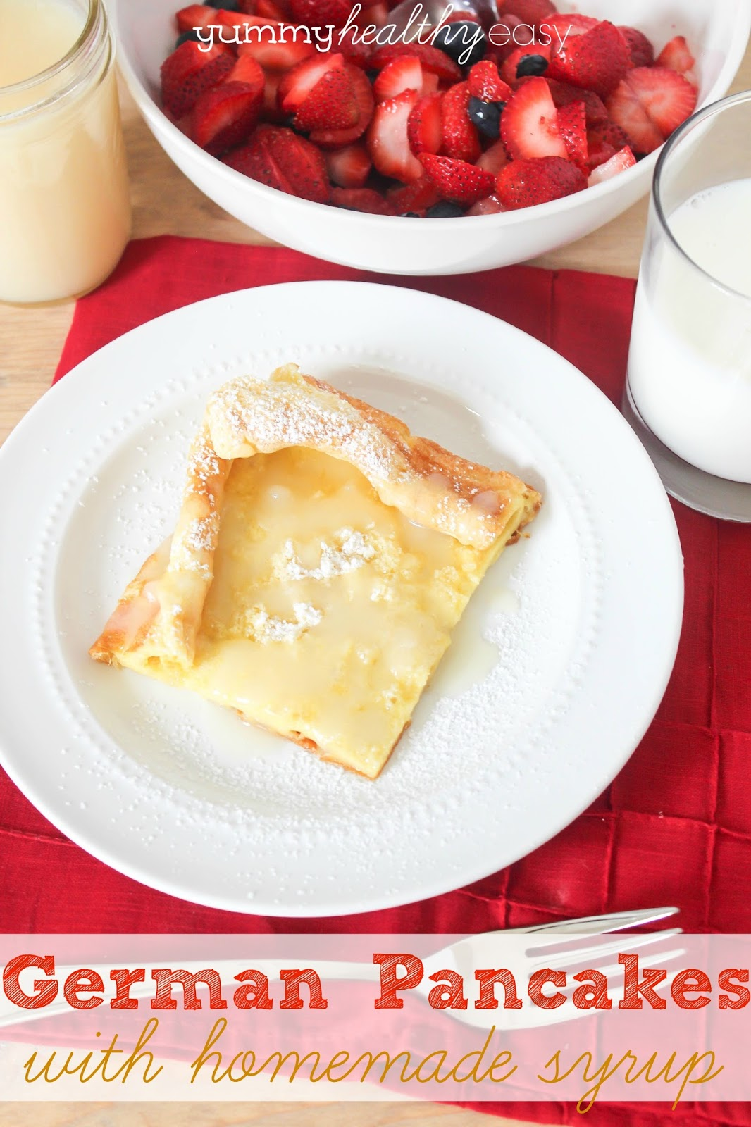 German Pancakes with Homemade Syrup - Yummy Healthy Easy