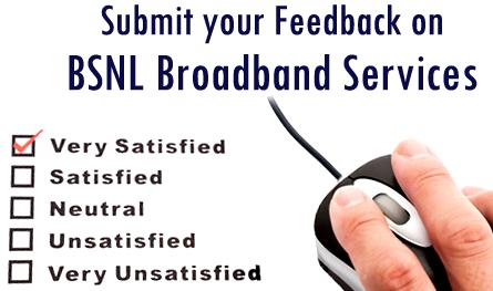 BSNL Broadband Services Customer Satisfaction Survey Feed Back