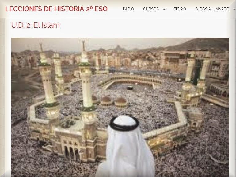 http://leccionesdehistoria.com/2ESO/historia/u-d-2-el-islam/
