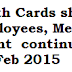 Go No 159 Health cards should be issued and Medical Reimbursement,shall run parallel till 28-02-2015