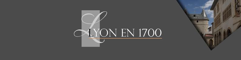 Lyon en 1700