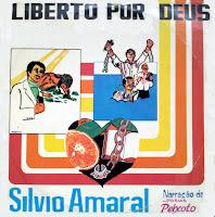 Silvio Amaral - Liberto Por Deus 1979
