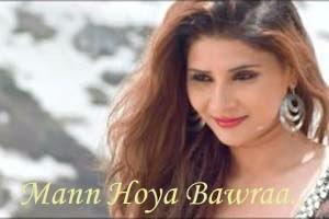 Mann Hoya Bawra