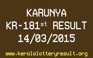 KARUNYA KR 181 Lottery Result 14-3-2015