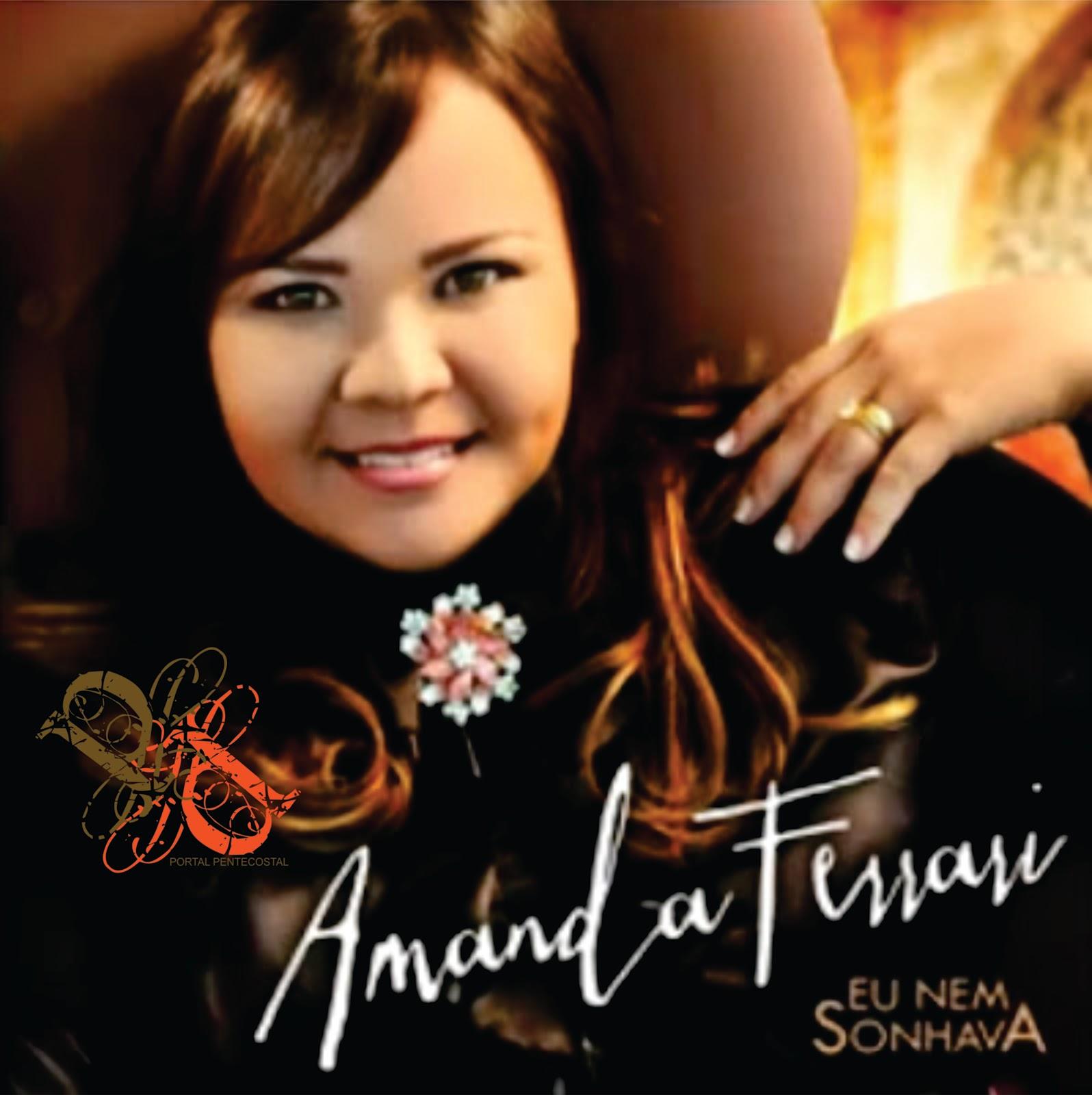 Amanda Ferrari – Eu Nem Sonhava (2012)