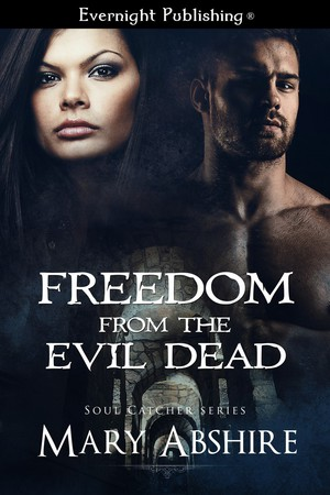 Freedom From The Evil Dead