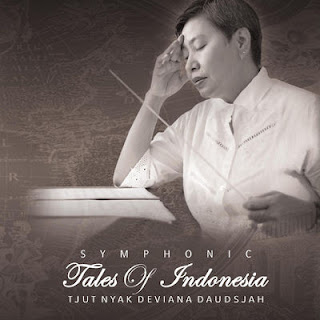 Tjut Nyak Deviana Daudsjah - Symphonic Tales of Indonesia