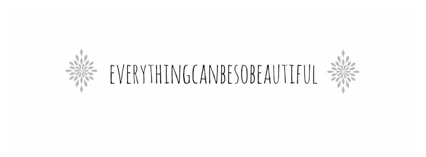 everythingcanbesobeautiful